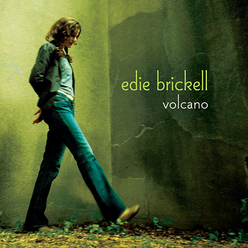 Volcano by Edie Brickell