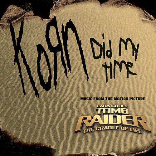 Did My Time by Korn