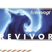 Revivor by Funker Vogt