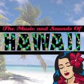 The Music And Sounds Of Hawaii by Mokuaina Blue