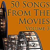 50 Songs From The Movies Volume 3 by Union Of Sound