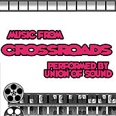 Music From Crossroads by Union Of Sound