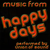 Music From Happy Days by Union Of Sound