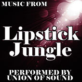Music From Lipstick Jungle by Union Of Sound