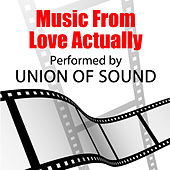 Music From Love Actually by Union Of Sound