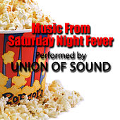 Music From Saturday Night Fever by Union Of Sound