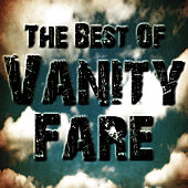 The Best Of Vanity Fare by Vanity Fare