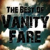 The Best Of Vanity Fare by Vanity Fare