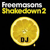 Shakedown 2 Special DJ Edition by The Freemasons