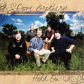 Hold On by The Dove Brothers