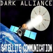 Dark Alliance-Satellite Communication by Various Artists