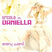 Every Word by Ercola