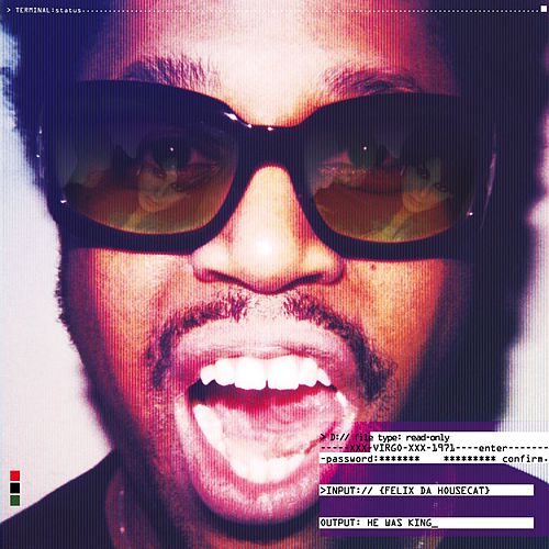 He Was King by Felix Da Housecat