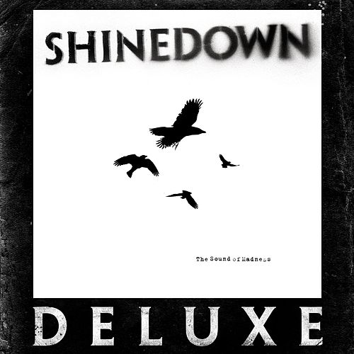 The Sound of Madness [Deluxe] by Shinedown