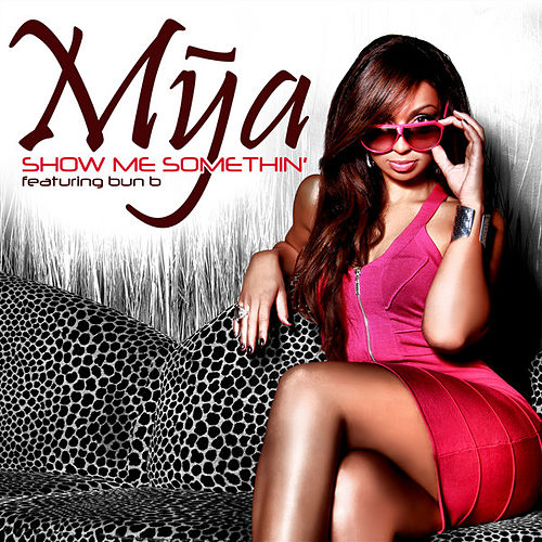 Show Me Something by Mya