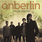 True Faith by Anberlin