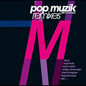 pop muzik 30th anniversary remixes (Bonus Edition) by M