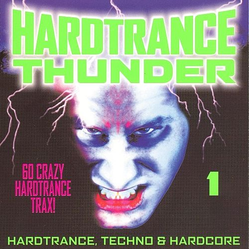 Hardtrance Thunder 1 by Various Artists