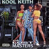 The Lost Masters by Kool Keith
