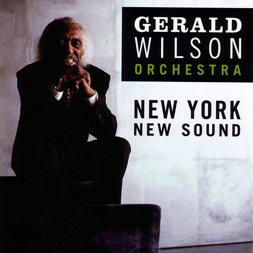 New York New Sound by Gerald Wilson