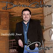 Inolvidable Amor by Darren Cordova Y Calor