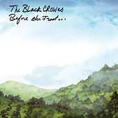 Before The Frost... Until The Freeze by The Black Crowes
