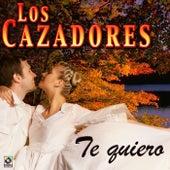 Te Quiero by Los Cazadores
