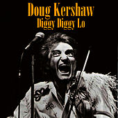 Diggy Diggy Lo (Re-Recorded / Remastered) by Doug Kershaw
