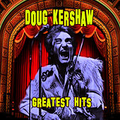 Greatest Hits by Doug Kershaw