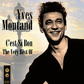 C'est Si Bon - The Very Best Of by Yves Montand