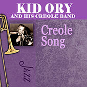 Creole Song by Kid Ory