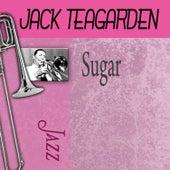 Sugar by Jack Teagarden