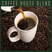 Coffee House Blend by Various Artists