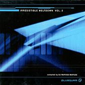 Irresistible Meltdown Volume 2 von Various Artists