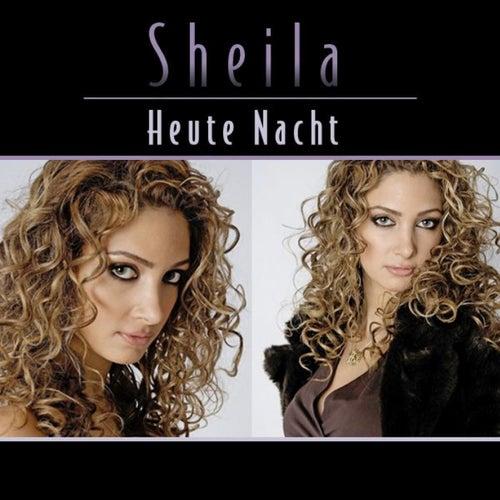 Heute Nacht by Sheila