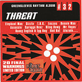 Greensleeves Rhythm Album #32: Threat by Various Artists