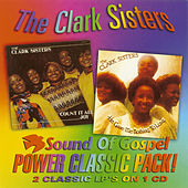 Count it All Joy/He Gave Me Nothing To Lose by The Clark Sisters