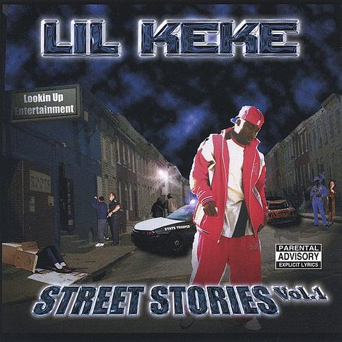 Street Stories by Lil' Keke