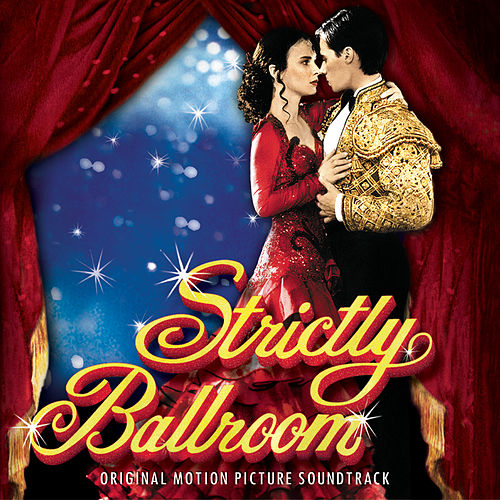 'strictly Ballroom' Soundtrack by Various Artists