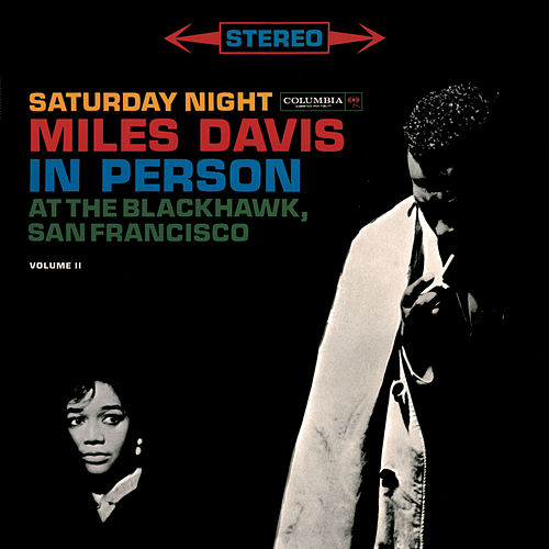 In Person At The Blackhawk Vol. 2 by Miles Davis