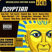 Greensleeves Rhythm Album #40: Egyptian by Various Artists