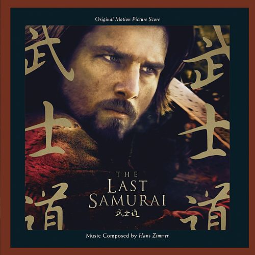 The Last Samurai by Hans Zimmer
