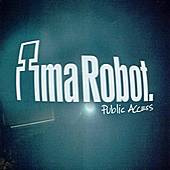 Public Access by Ima Robot