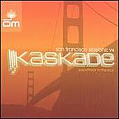 San Francisco Sessions: v 4 by Kaskade