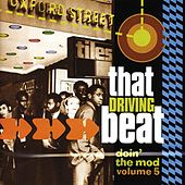Doin' the Mod, Vol. 5: That Driving Beat by Various Artists