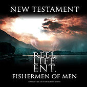 New Testament: Fishermen Of Men by Various Artists