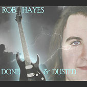 Done & Dusted by Rob Hayes
