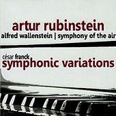 Franck: Symphonic Variations by Artur Rubinstein