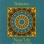 New Life - the Definitive Edition by Solstice