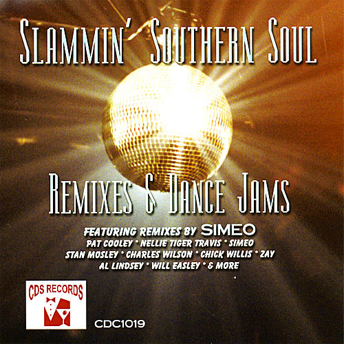 Slammin' Southern Soul: Remixes & Dance Jams by Various Artists
